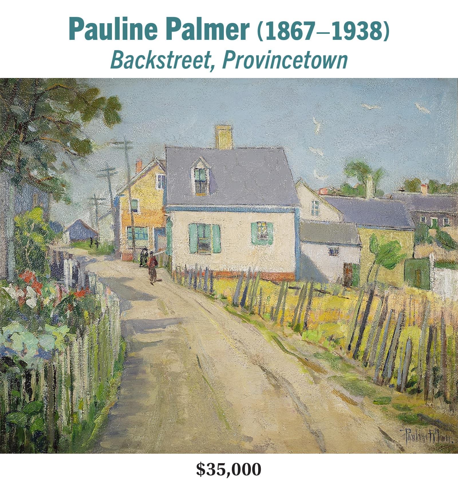 Pauline Palmer (1867–1938), Backstreet, Provincetown, oil on board, American impressionist landscape painting